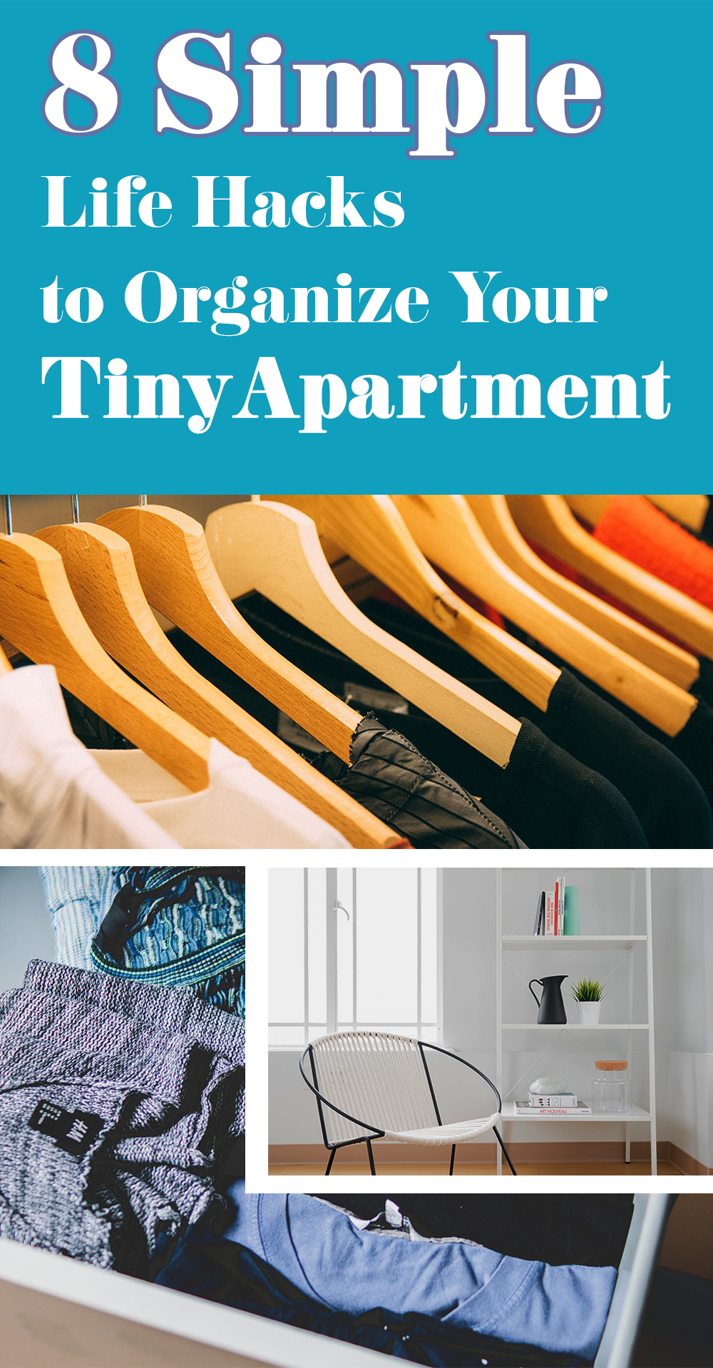 8 Simple Life Hacks to Organize Your Tiny Apartment ...