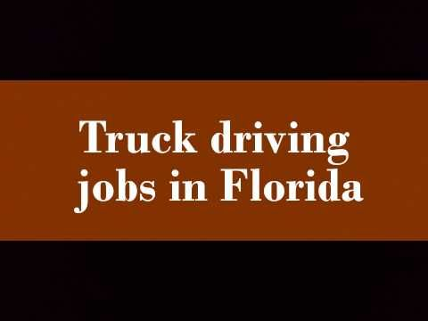 Truck Driving Jobs In Florida Truck Driving Jobs Driving Jobs Jobs In Florida