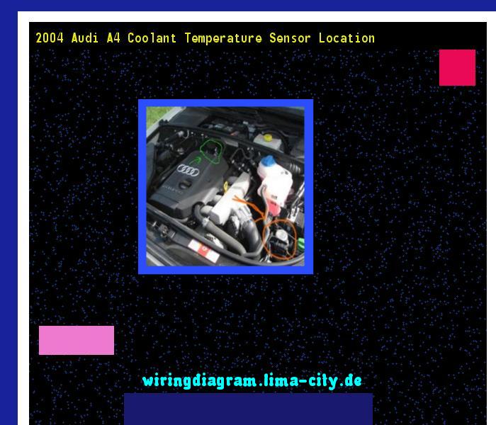 2004 Audi A4 Coolant Temperature Sensor Location Wiring Diagram 175158 Amazing Wiring Diagram Collection