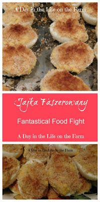 A Day in the Life on the Farm: Introducing Fantastical Food Fight with Polish Deviled Eggs