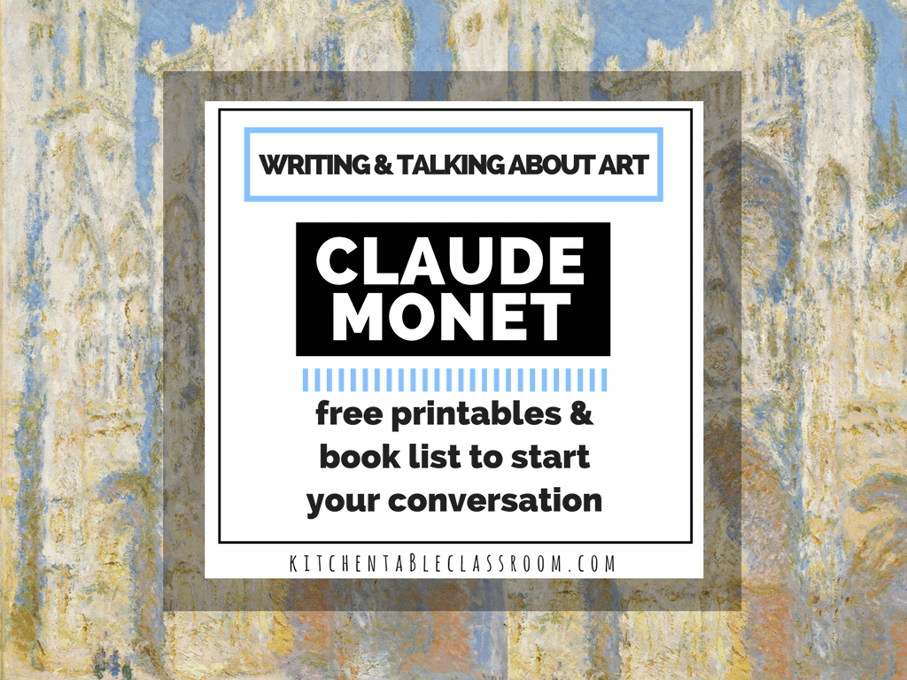 Claude Monet For Kids Talking And Writing About Art