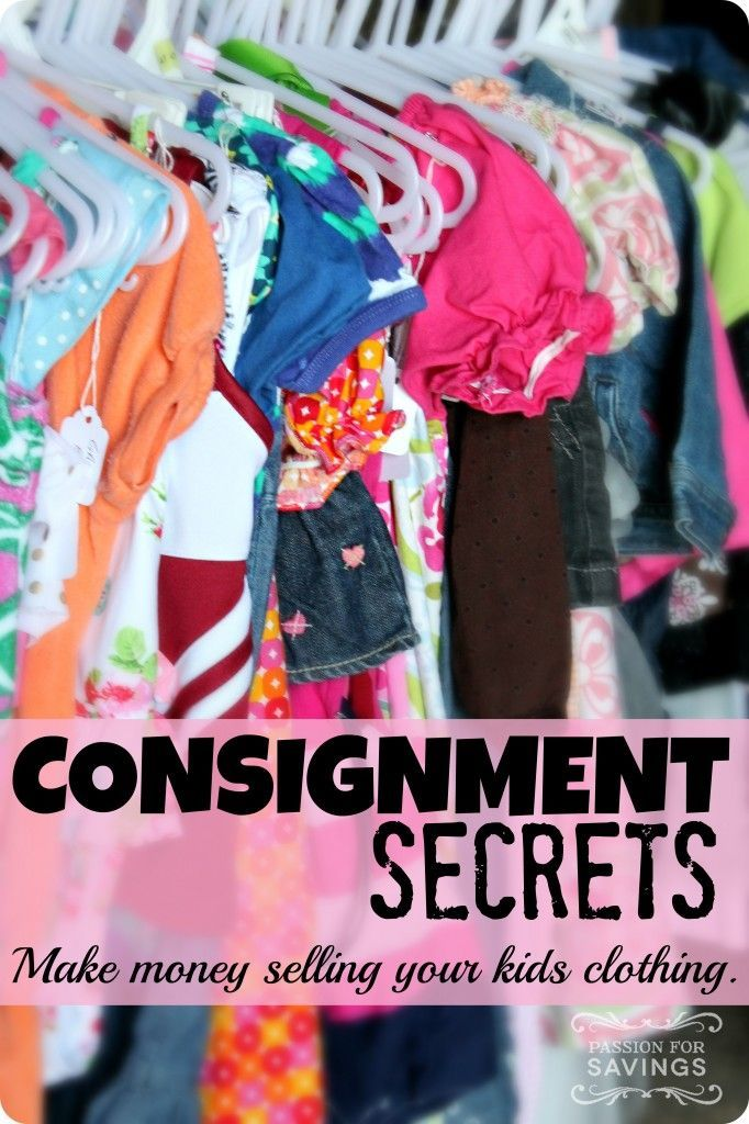 bff5ca5860 How to Make Money Selling Your Kids' Clothes! Consignment Secrets ...