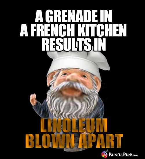 A Grenade In A French Kitchen Results In Linoleum Blown