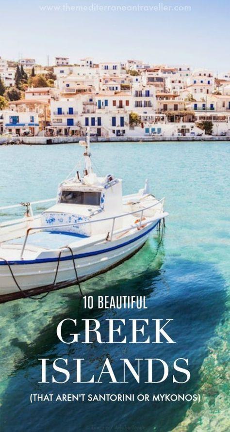10 Most Beautiful Greek Islands (That Aren't Santorini or Mykonos) #visitgreece