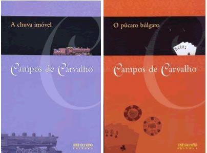 Campos De Carvalho A Chuva Imovel O Pucaro Bulgaro Books