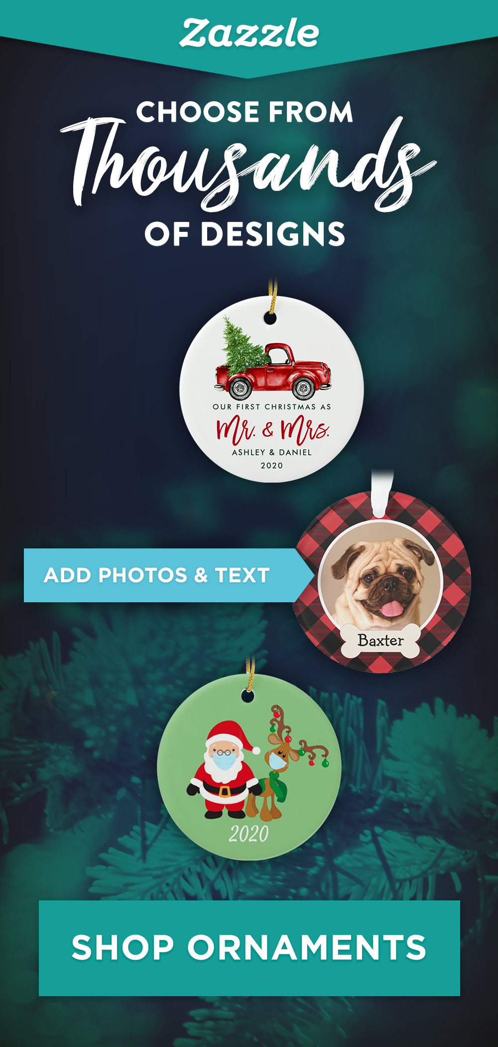 Make in minutes, cherish forever. Browse ornaments featuring your favorite photos, your pet, or create a Disney ornament for the kids. Choose from thousands of designs and customize with text and photos.