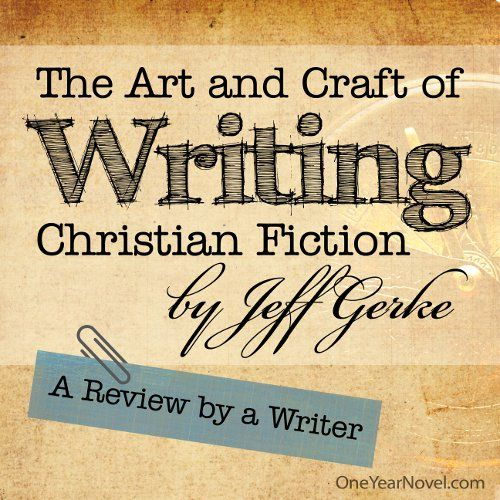 A young writer s take on jeff gerke s the art and craft for How to write a craft book