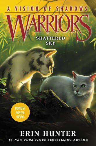 Shattered Sky Warrior Cats Books Warrior Cats Shadow Warrior