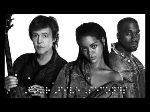 Rihanna Feat Kanye West Paul Mccartney Four Five Seconds Audio Kanye West Paul Mccartney Paul Mccartney Rihanna Kanye West