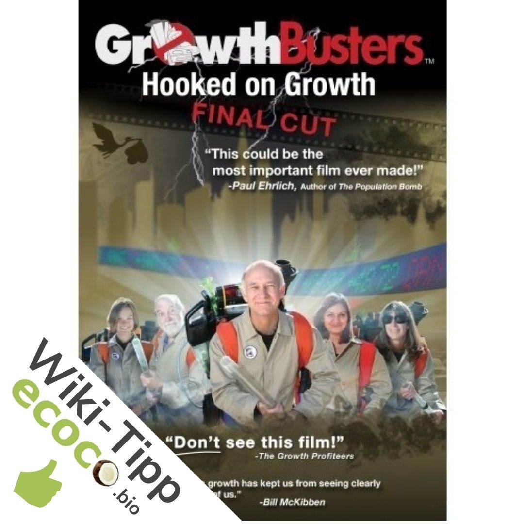 GrowthBusters Hooked on Growth (Dave Gardner, 2011) Ein