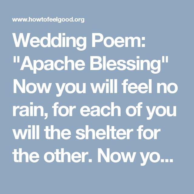 "Wedding Poem: ""Apache Blessing"" Now You Will Feel No Rain"
