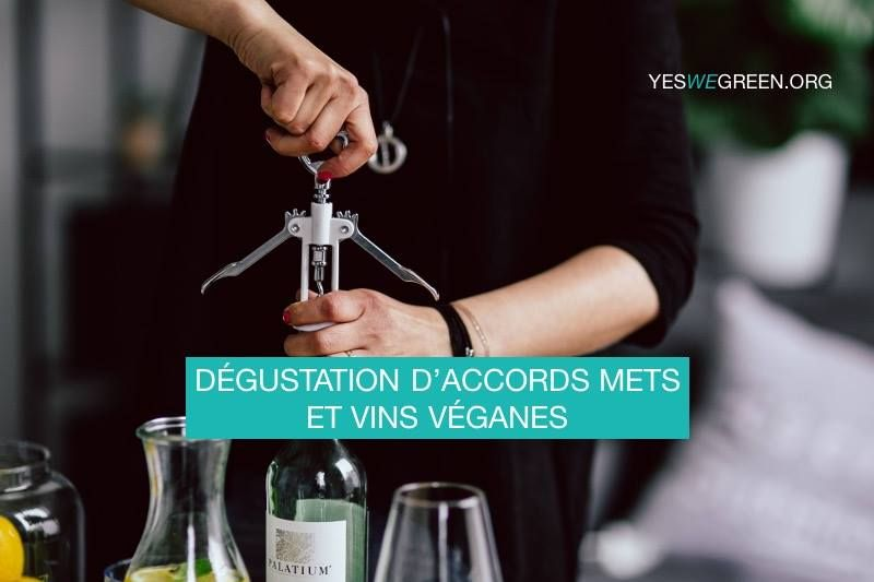 Dégustation accords mets et vins véganes January 11, 2018 @ 19:30 - 21:00	€59,50
