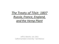 The Treaty of Tilsit (1807): Russia, France, England and the Hemp Plant ~ written by Jeff Meints