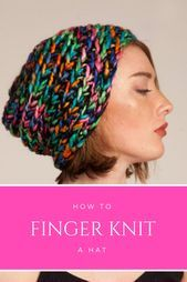 Photo of 9 Best Finger Knitting Tricks & Projects