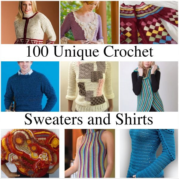 100 Unique Crochet Shirts and Sweaters