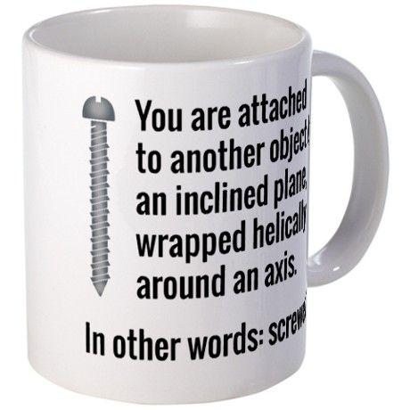 You Are Screwed 11 Oz Ceramic Mug You Are Screwed Mugs By
