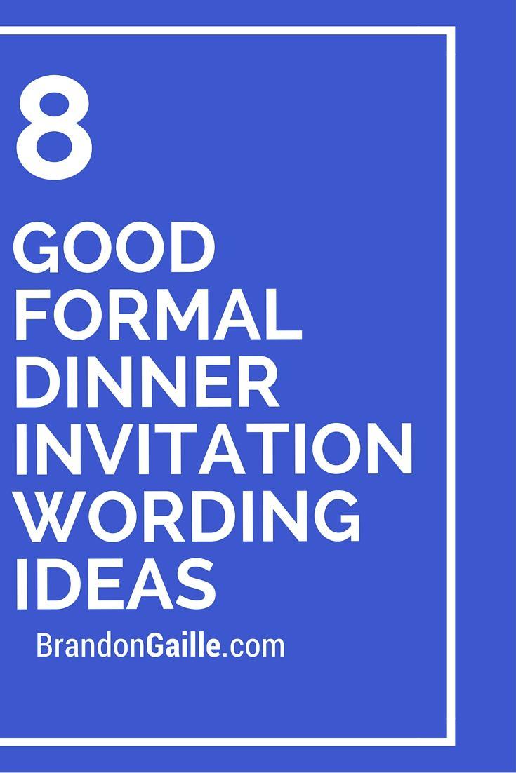8 Good Formal Dinner Invitation Wording Ideas – Formal Party Invitation Wording
