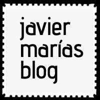 Blog de Javier Marías. Muy Interesante. Cultura