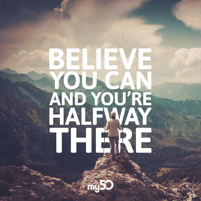 If You Believe You Can Achieve Your Dream It Will Happen Believe In You Believe Motivational Quotes
