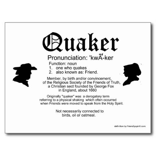 Definition of a Quaker Post Cards