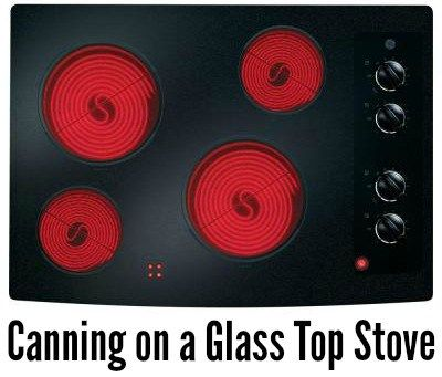 Canning On A Glass Top Stove Canning Electric Cooktop Glass Top