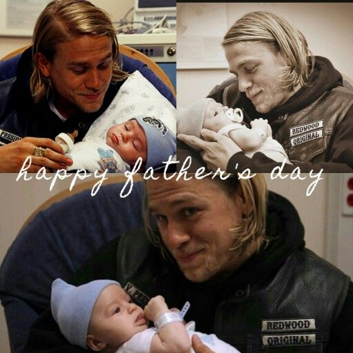 Happy Father S Day Jax Teller Sons Of Anarchy Happy Fathers Day Happy Father Abel Teller