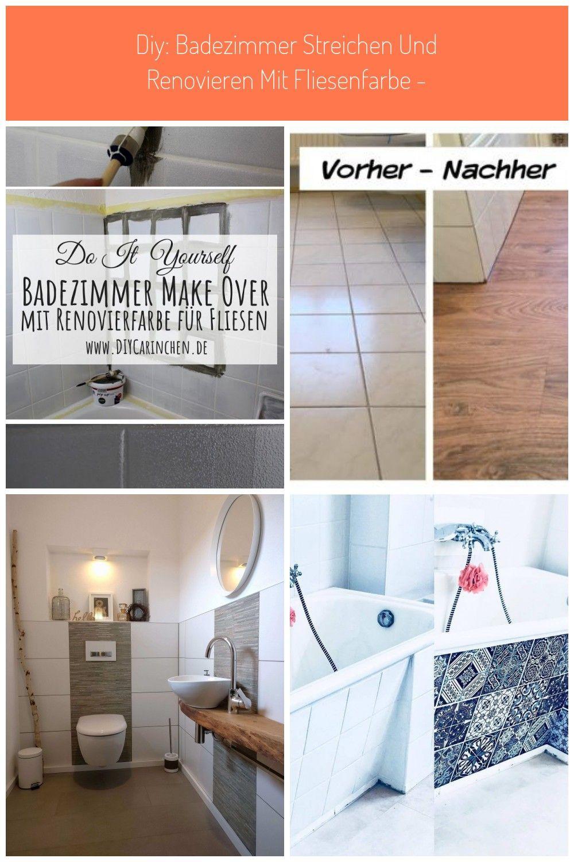 Diy Badezimmer Streichen Und Renovieren Mit Fliesenfarbe Badezimmer Streichen Badezimmer Renovieren Badezimmer