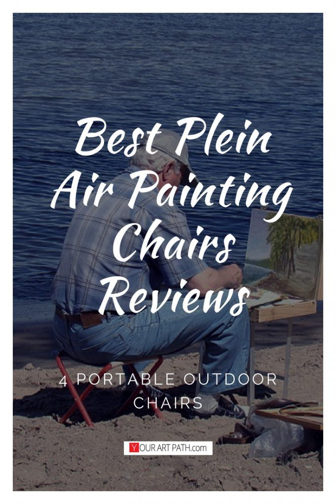 Best Plein Air Painting Chairs Reviews Motiváció
