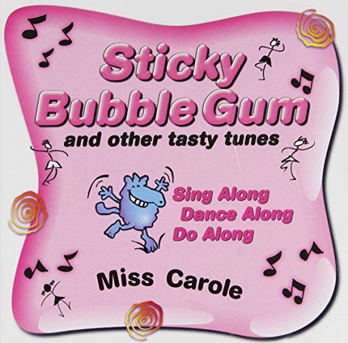 It always comes down to the Sticky Bubble Gum Song