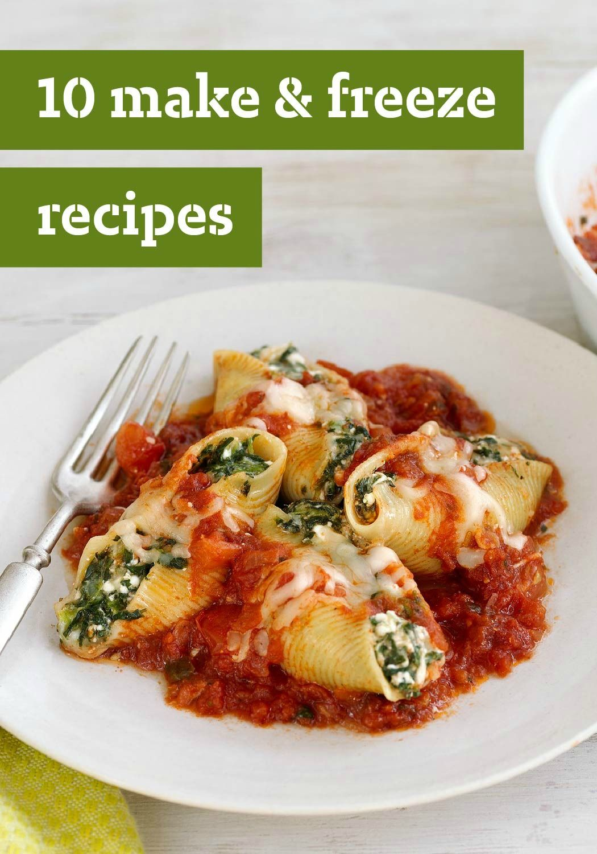 10 Make & Freeze Recipes – We've got delicious recipes ...