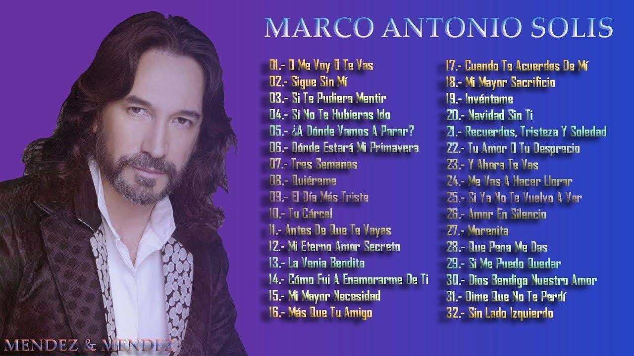 Marco Antonio Solis Sus Mejores Canciones Grandes Exitos De