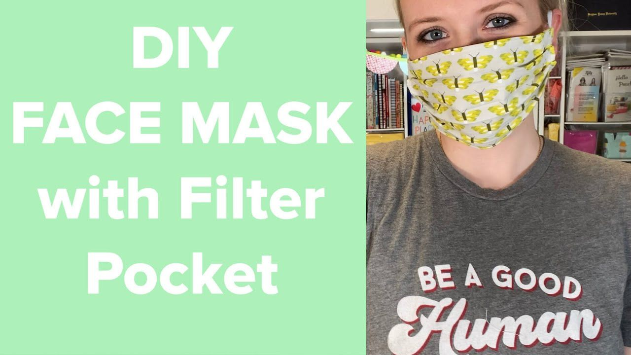 How To Make A Face Mask With A Filter Pocket Youtube In 2020