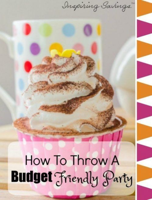 10 Ways To Throw A Budget Friendly Party #partybudgeting