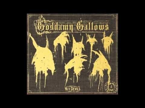 The Goddamn Gallows - 7 Devils