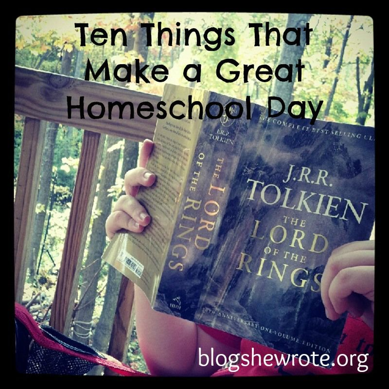 Ten Things That Make A Great Homeschool Day