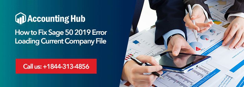 Fix Sage 50 2019 Error Loading Current Company File 1844