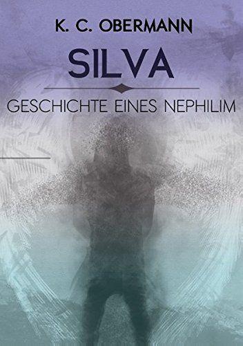 Silva Geschichte eines Nephilim Geschichte, Silva,
