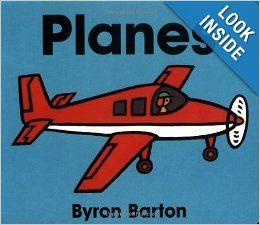 Planes Board Book: Byron Barton: 9780694011667: Amazon.com: Books