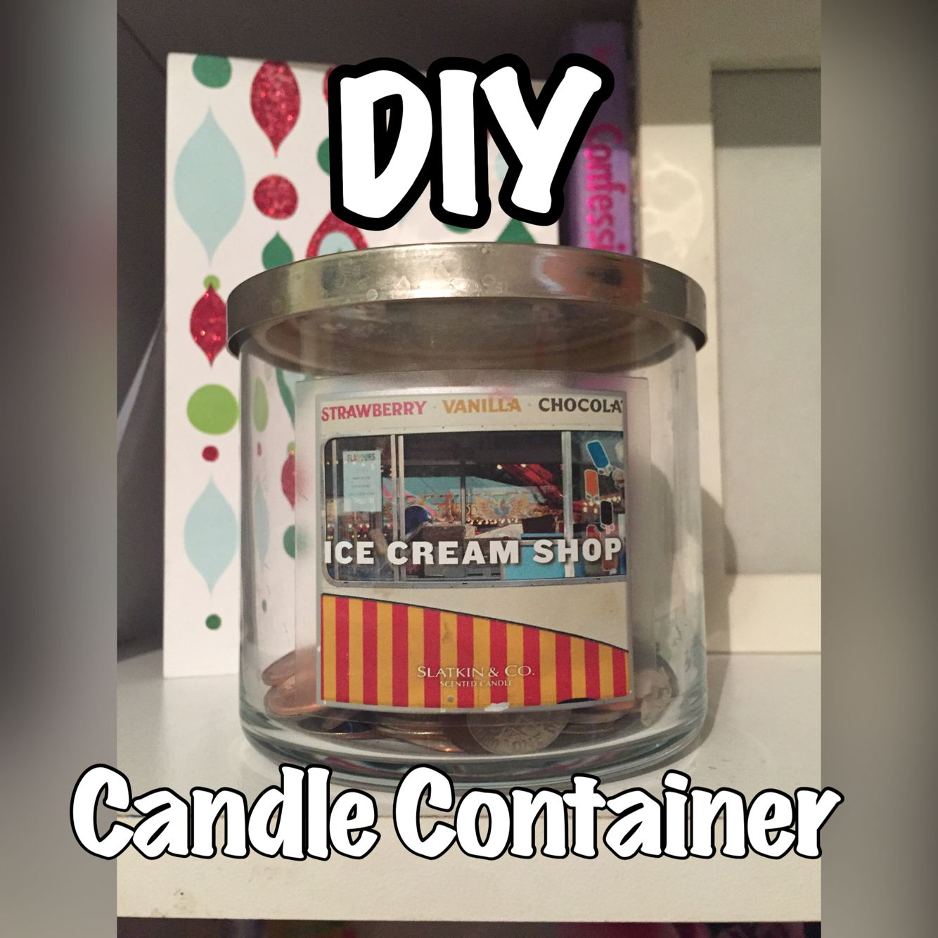 Easy DIY candle container