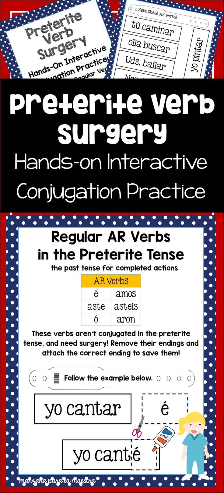 Spanish Preterite Tense Interactive Worksheet Regular Verb Surgery