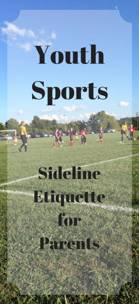 Youth Sports Sideline Etiquette For Parents From Another Parent Dustinnikki Mommy Of Three Youth Sports Youth Sports Parents Sports Parent