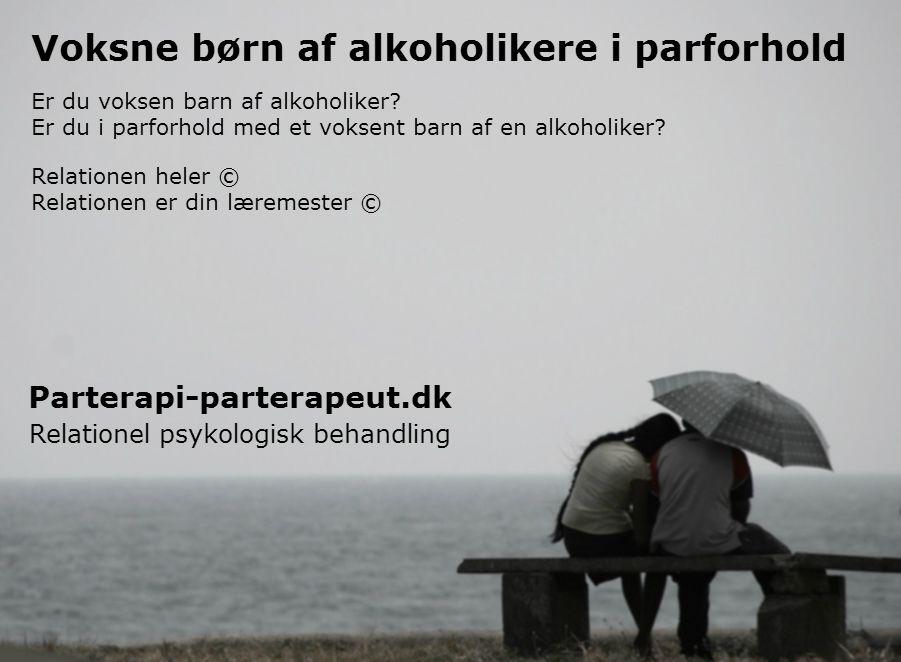 citater om parforhold Voksne børn af alkoholikere i parforhold & parterapi:   citater om parforhold