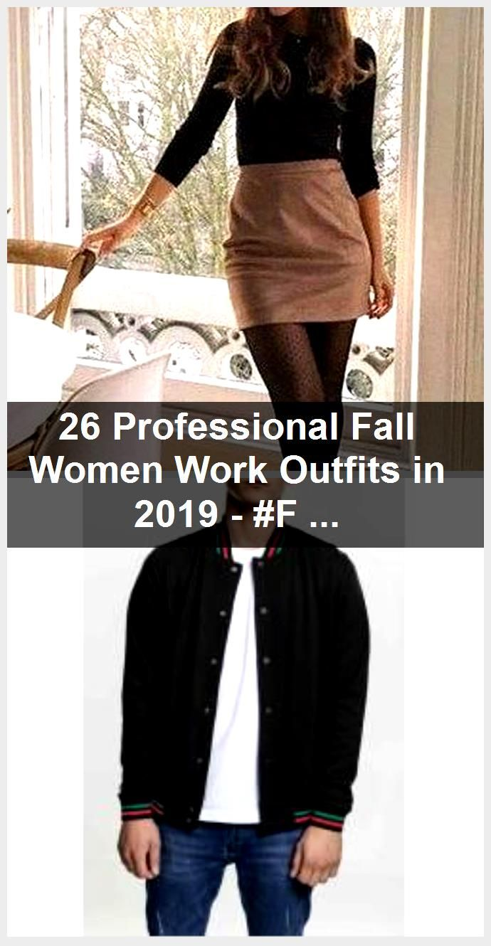 Photo of 26 Professional Fall Women Work Outfits in 2019 – #Fall #falltrends #mote #Outfi …