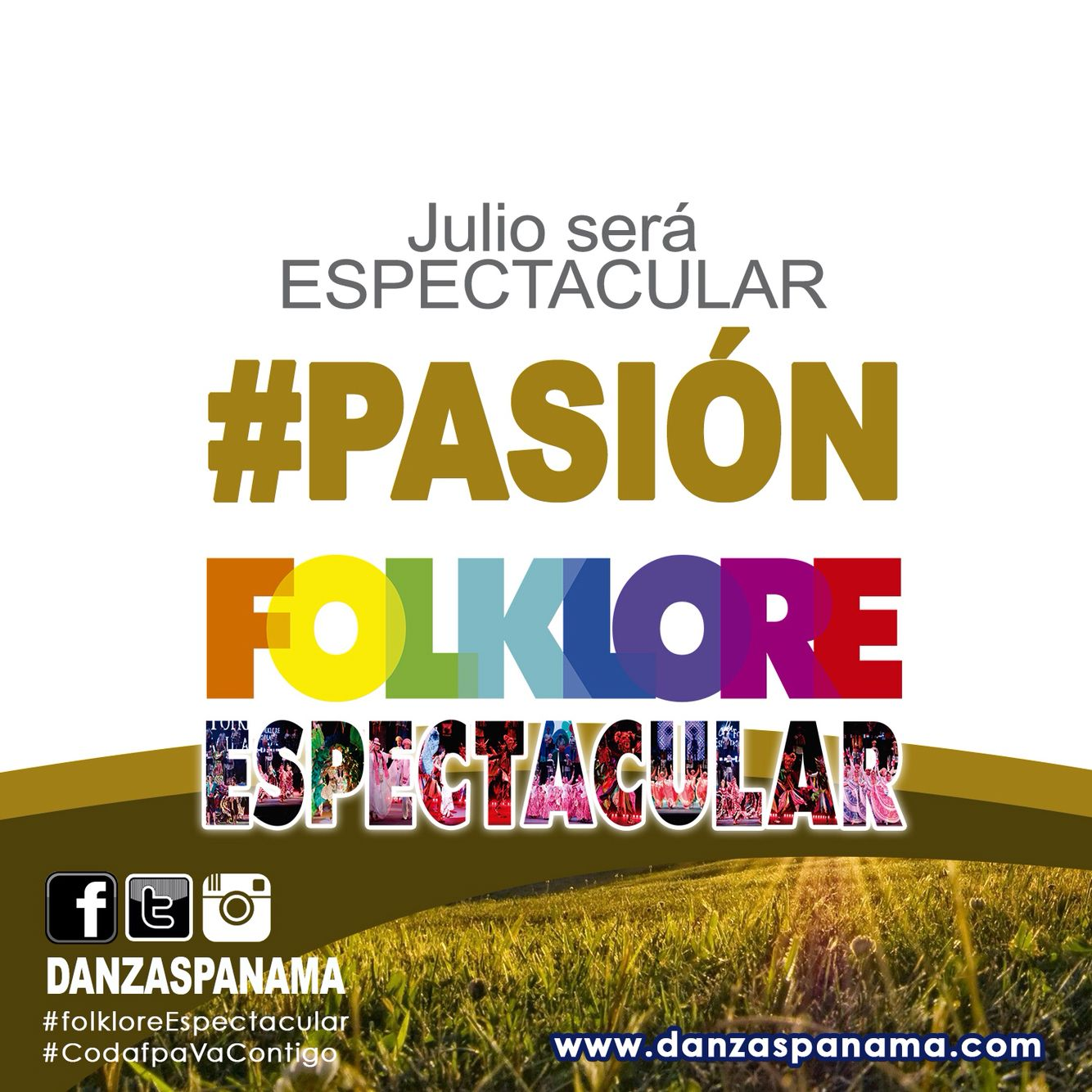 Este mes de julio nuestro folklore será #Espectacular porque #CodafpaVaContigo esperen más de nuestras promociones y siganos en nuestras redes sociales www.danzaspanama.com Vive la #pasión