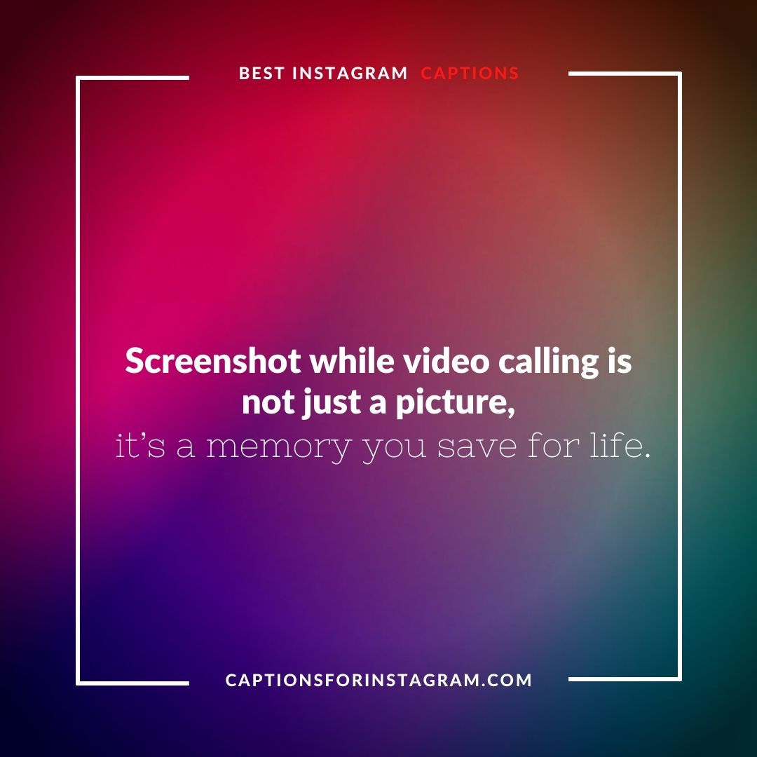 Best Video Call Captions For Instagram Good Instagram Captions Instagram Captions Cool Words
