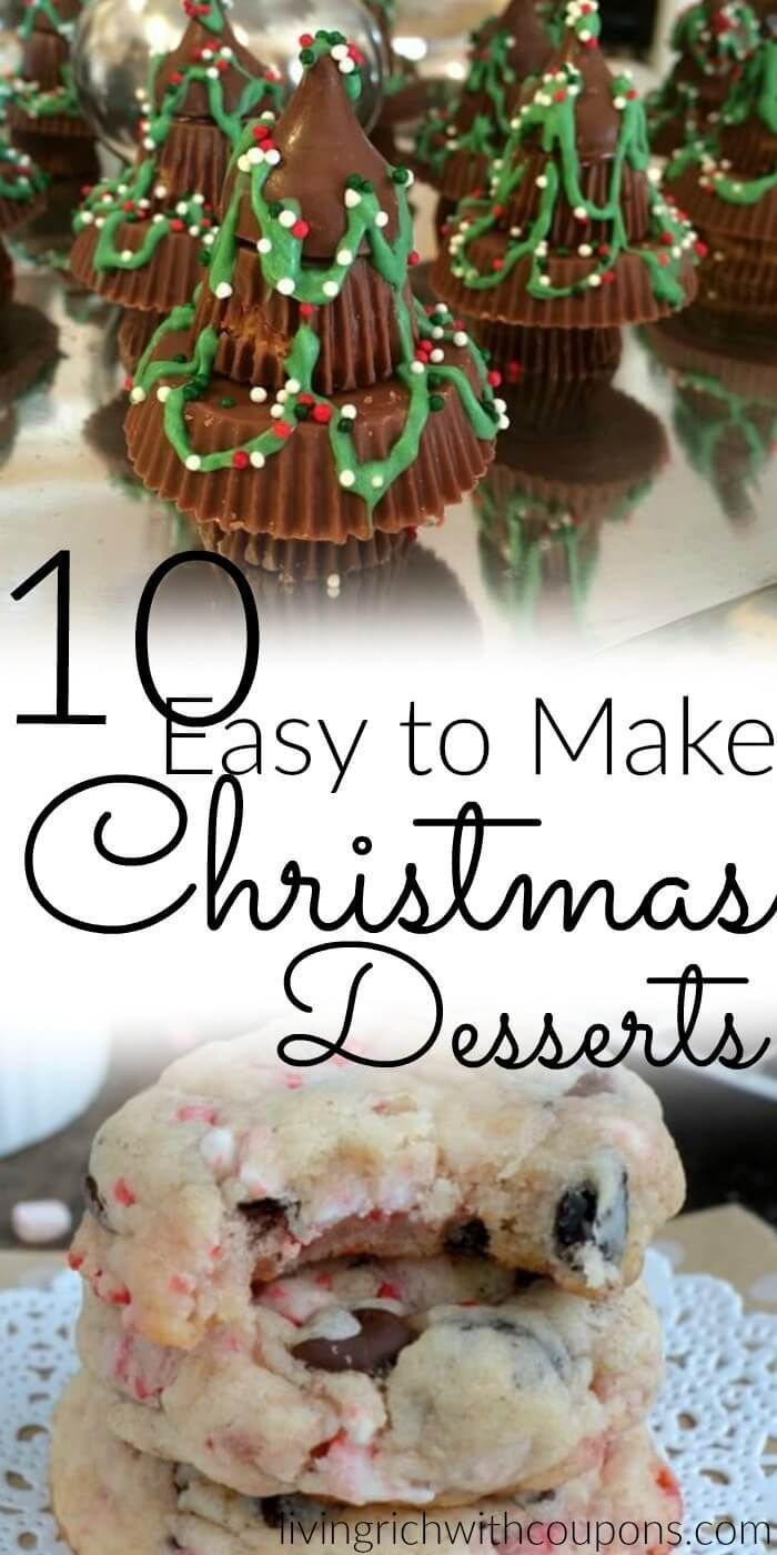 Top 10 Easy to Make Christmas Desserts | Pinterest | Christmas ...