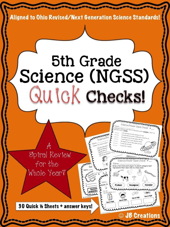 5th Grade Science Quick Check Spiral Review Set Ngss Ohio Model Standards 5th Grade Science Next Generation Science Standards Ngss