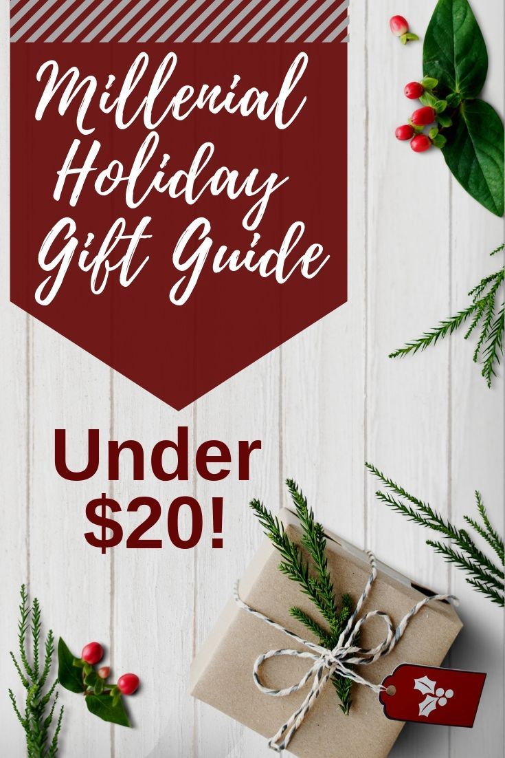 Millennial Holiday Gift Ideas Under 20 Gifts, Holiday