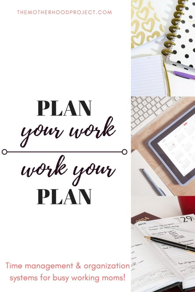 Plan your work and work your plan! Time management tips and
