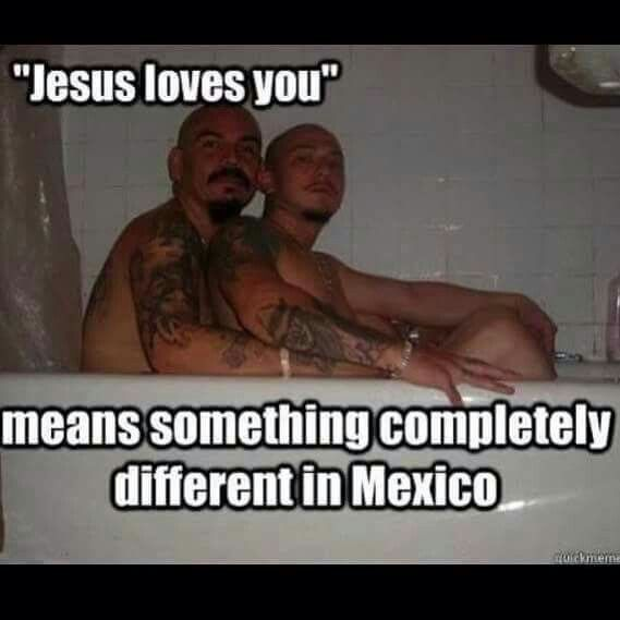 Jesus Loves You Means Something Completely Different In Mexico